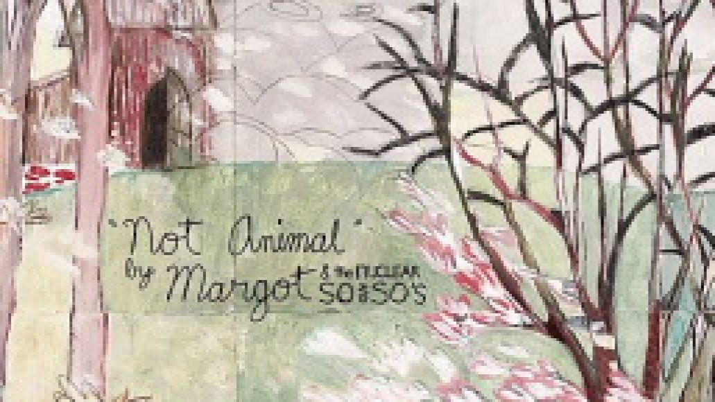 animal Album Review: Margot & The Nuclear So and Sos   Animal!/Not Animal!