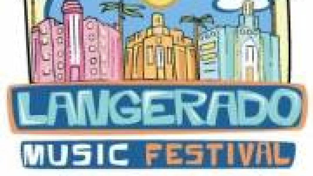 langerado Festival Outlook (Part XXI)