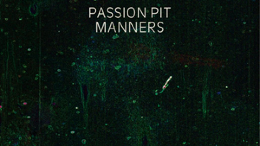manners Passion Pit to teach some Manners