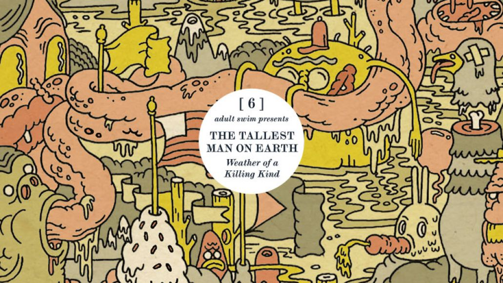 tallest man on earth adult swim Top 10 mp3s of the Week (7/8)