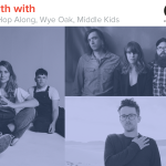 Kyle Meredith With... HopAlong, Wye Oak, and Middle Kids