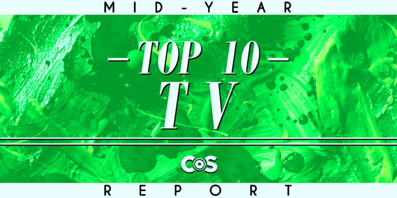 Top 10 TV Shows So Far, 2019 Mid-Year Report